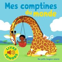 Elsa Fouquier - Mes comptines du monde.
