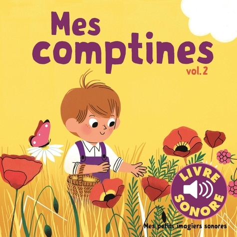 Mes comptines. Tome 2