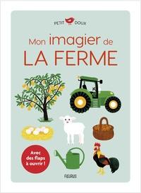 Elsa Fouquier - Mon imagier de la ferme.