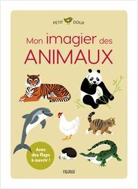 Elsa Fouquier - Mon imagier des animaux.