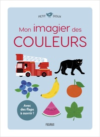 Elsa Fouquier - Mon imagier des couleurs.