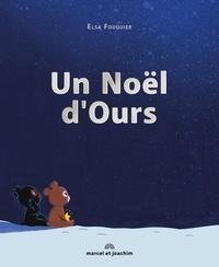 Elsa Fouquier - Un Noël d'ours.