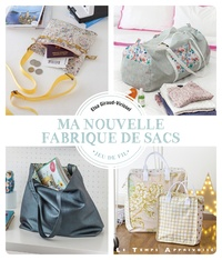 Elsa Giraud-Virissel - Ma nouvelle fabrique de sacs.