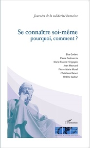 Elsa Godart et Pierre Guenancia - Se connaître soi-même : pourquoi, comment ?.