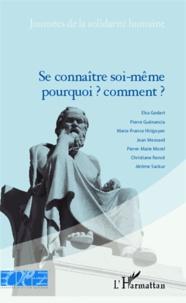 Elsa Godart et Pierre Guenancia - Se connaître soi-même : pourquoi ? comment ?.