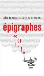 Elsa Jonquet et Patrick Mosconi - Epigraphes.