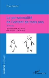 Accentsonline.fr La personnalité de l'enfant de trois ans - Annette Image