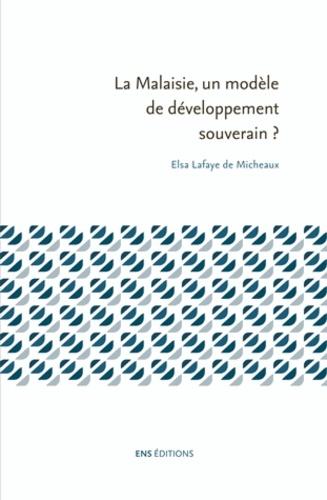 La Malaisie, un modèle de développement souverain ?