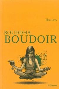 Elsa Levy - Bouddha Boudoir.