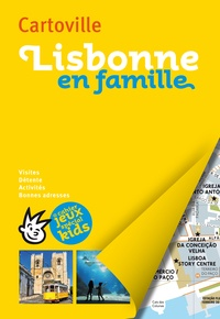 Elsa Loupiac et Jean-Pierre Léger - Lisbonne en famille.