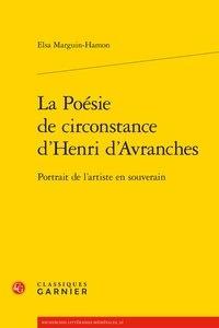 Goodtastepolice.fr La poésie de circonstance d'Henri d'Avranches - Portrait de l'artiste en souverain Image