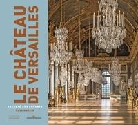 Le château de Versailles raconté aux enfants - Elsa Martin |