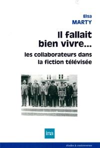 Goodtastepolice.fr Il fallait bien vivre... - Les collaborateurs dans la fiction télévisée Image