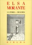 Elsa Morante - La Storia. Aracoeli.