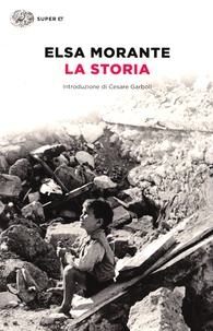 Elsa Morante - La storia.