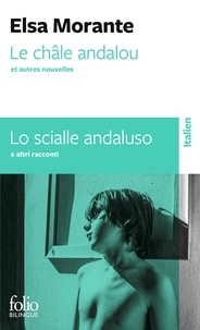 Elsa Morante - Le châle andalou et autres nouvelles.