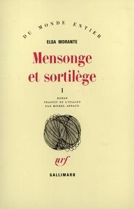 Elsa Morante - Mensonges et Sortilèges - Tome 1.