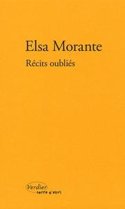 Elsa Morante - Récits oubliés.