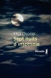 Elsa Osorio - Sept nuits d'insomnie.