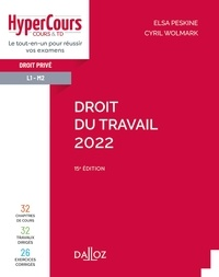 Elsa Peskine et Cyril Wolmark - Droit du travail 2022 - 15e ed..