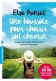 Elsa Punset - Une boussole pour choisir son chemin.