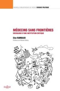 Médecins Sans Frontières - Sociologie dune institution critique.pdf