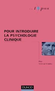Elsa Schmid-Kitsikis - Pour introduire la psychologie clinique.