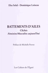 Elsa Solal et Dominique Loiseau - Battements d'ailes - Clichés féminins/masculins aujourd'hui suivi de Portraits d'habitants.