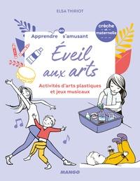Elsa Thiriot et Oreli Gouel - Eveil aux arts - Activités d'arts plastiques et jeux musicaux.