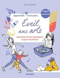 Elsa Thiriot et Oreli Gouel - Éveil aux arts - Activités d'arts plastiques et jeux musicaux.