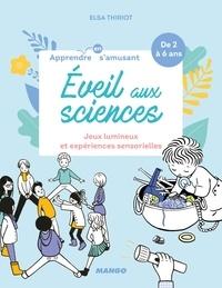 Elsa Thiriot - Eveil aux sciences - Jeux lumineux et expériences sensorielles.