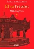 Elsa Triolet - Mille regrets.