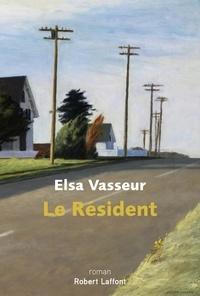 Elsa Vasseur - Le résident.