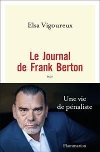 Elsa Vigoureux - Le journal de Frank Berton.