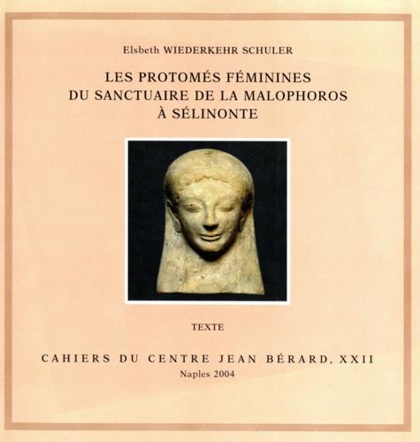 Les Protomés féminines du sanctuaire de la Malophoros à Sélinonte. 2 volumes textes et planches