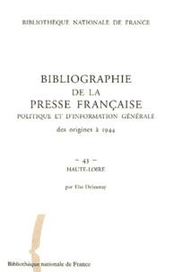 Bibliographie de la presse française politique et dinformation générale des origines à 1944 - Haute-Loire (43).pdf