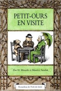 Else-H Minarik et Maurice Sendak - Petit-Ours en visite.