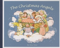 Else Wenz-Victor - The Christmas Angels.