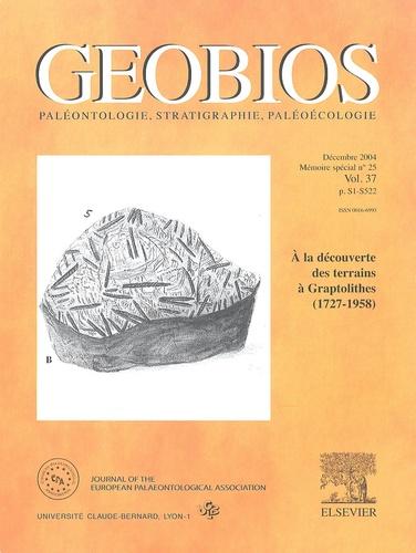 Solange Willefert - Géobios Volume 37 N° 25, Déc : A la découverte des terrains à Graptolithes (1727-1958).