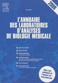 Elsevier - L'annuaire des laboratoires d'analyses de biologie médicale 2008.