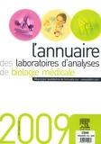 Elsevier - L'annuaire des laboratoires d'analyses de biologie médicale 2009.