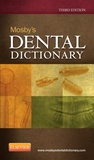 Elsevier - Mosby's Dental Dictionary.