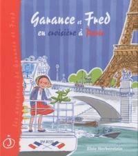 Elsie Herberstein - Garance et Fred en croisière à Paris.
