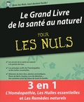 Elske Miles et Daniel Scimeca - Le grand livre de la santé au naturel pour les nuls.