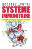 Elson Haas et Sondra Barrett - Boostez votre système immunitaire - Le régime santé pour retrouver la forme.