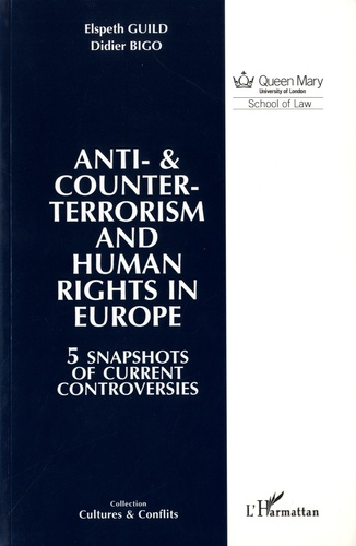Anti-& counter-terrorism and Human Rights in Europe. 5 snapshots of current controversies