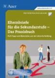 Elternbriefe für die Sekundarstufe-Das Praxisbuch - Profi-Tipps und Materialien aus der Lehrerfortbildung (5. bis 10. Klasse).
