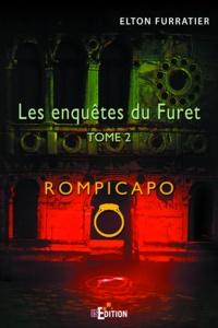Elton Furratier - Les enquêtes du Furet Tome 2 : Rompicapo.