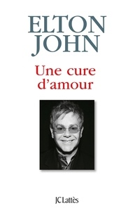 Elton John - Une cure d'amour.