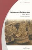 Elula Perrin - Mousson de femmes.